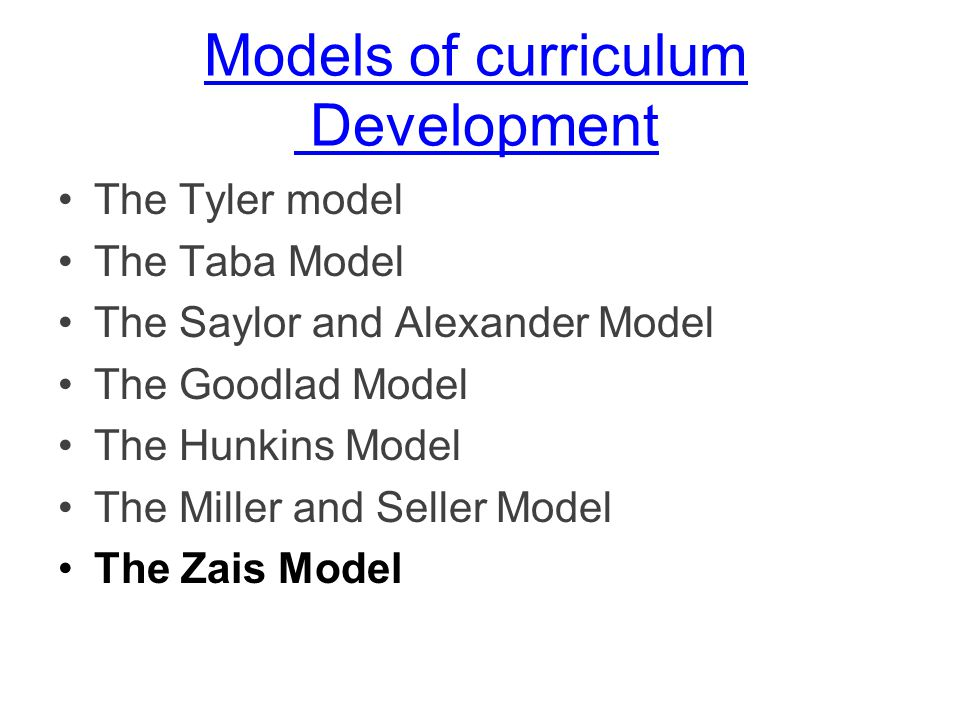 Models of curriculum development