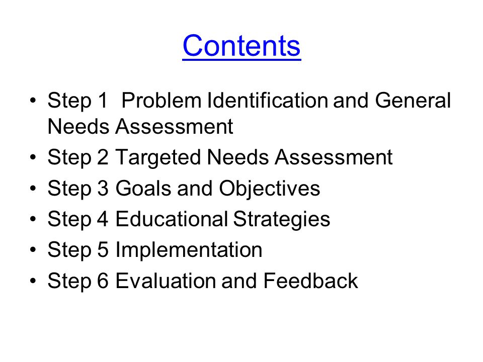 Contents Step 1 Problem Identification and General Needs Assessment