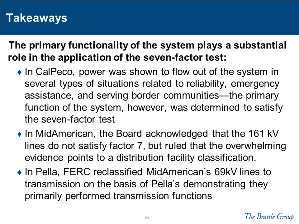 Takeaways The primary functionality of the system plays a substantial role in the application of the seven-factor test: