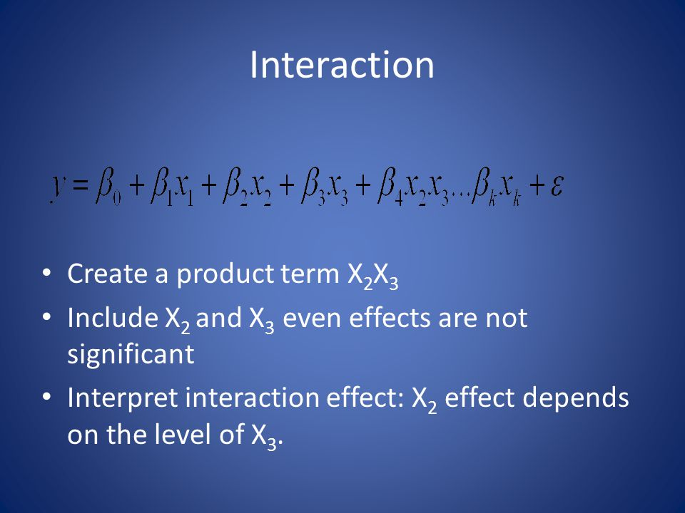 Interaction Create a product term X2X3