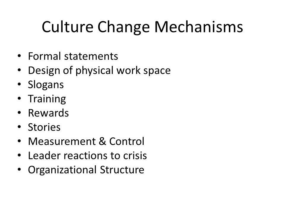 Culture Change Mechanisms