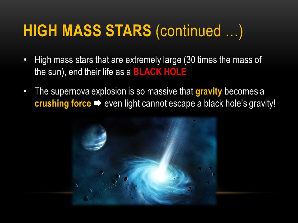 high mass stars (continued …)