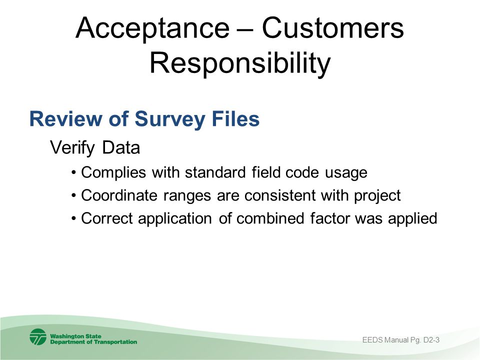 Acceptance – Customers Responsibility