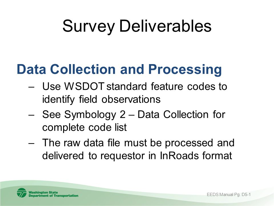 Survey Deliverables Data Collection and Processing
