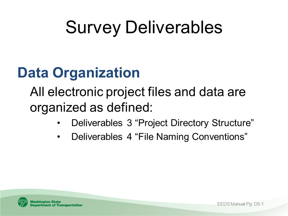 Survey Deliverables Data Organization