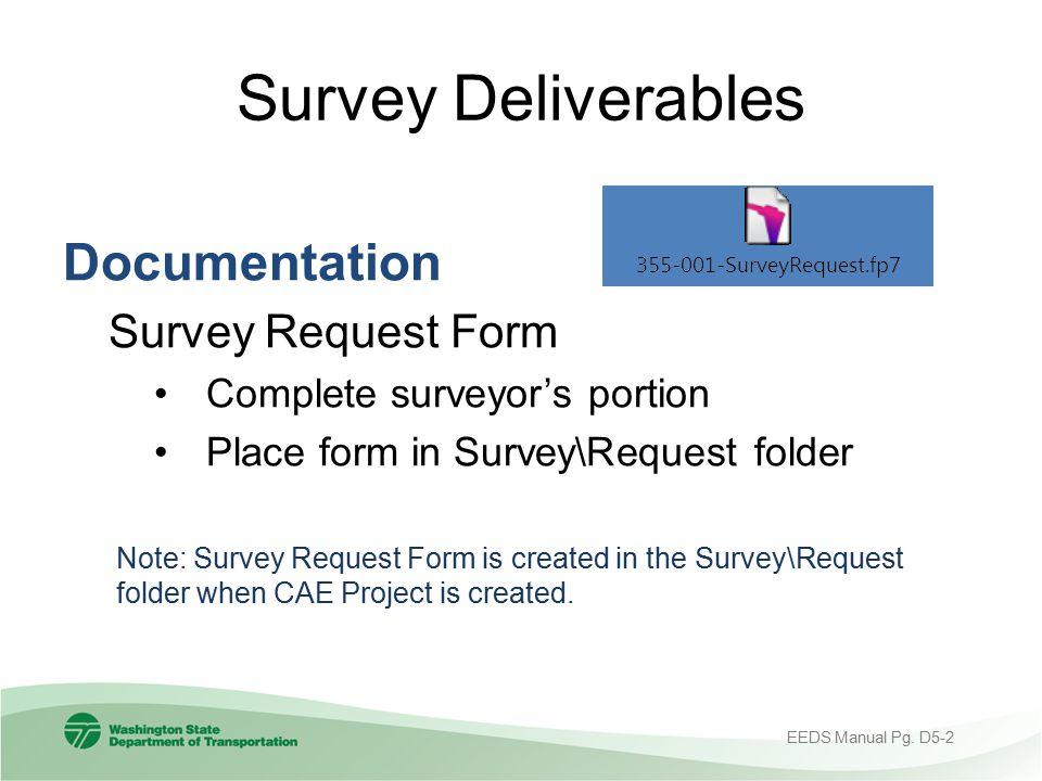Survey Deliverables Documentation Survey Request Form