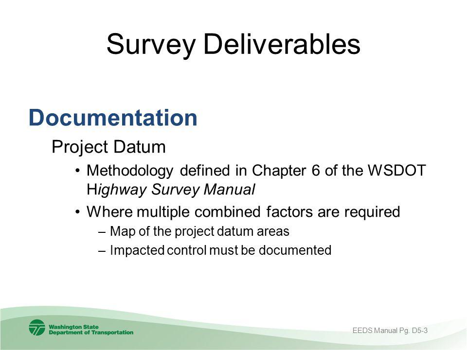 Survey Deliverables Documentation Project Datum