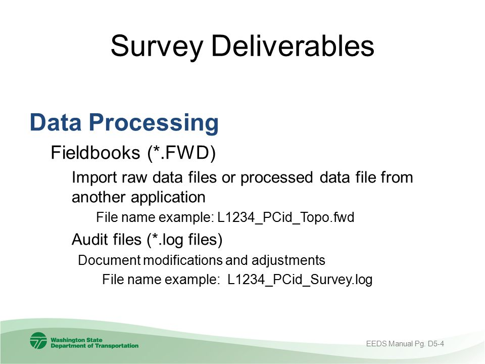 Survey Deliverables Data Processing Fieldbooks (*.FWD)