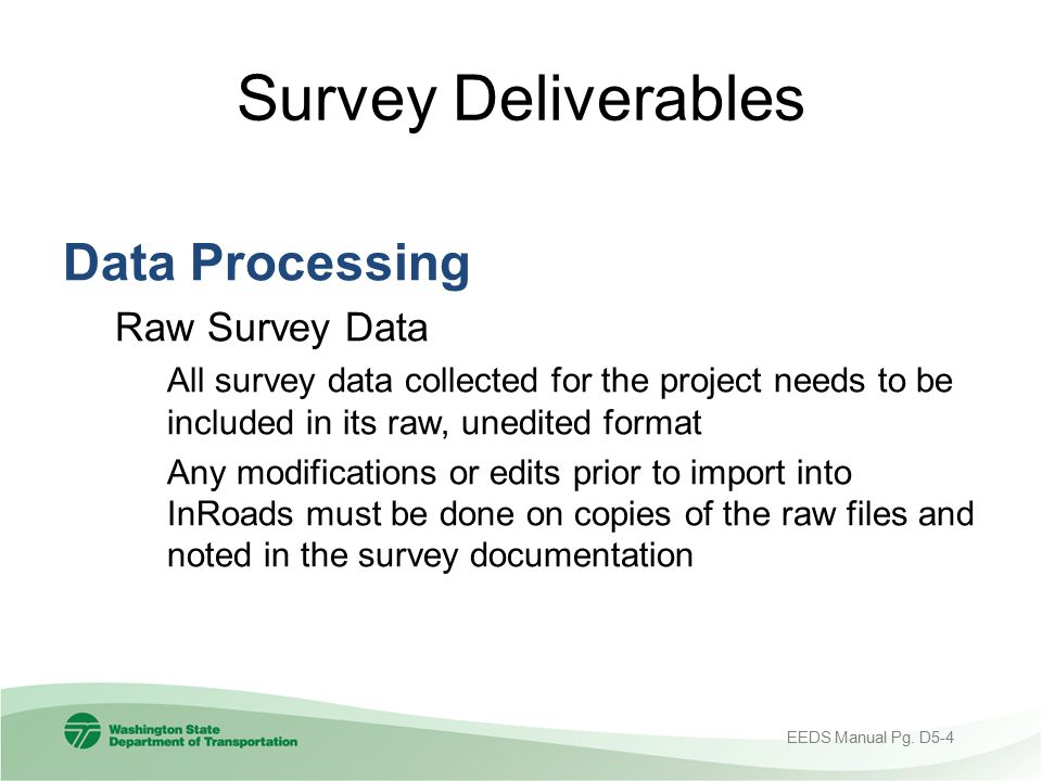 Survey Deliverables Data Processing Raw Survey Data