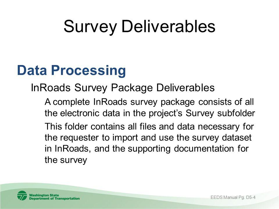 Survey Deliverables Data Processing