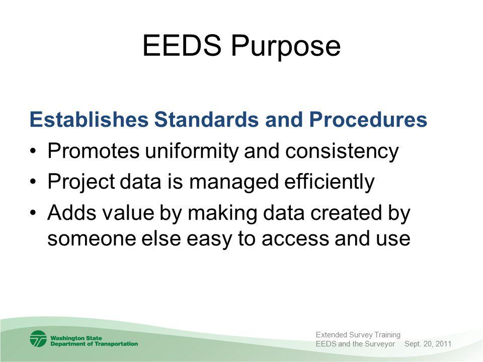 EEDS Purpose Establishes Standards and Procedures