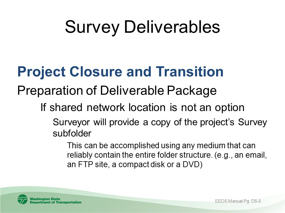 Survey Deliverables Project Closure and Transition