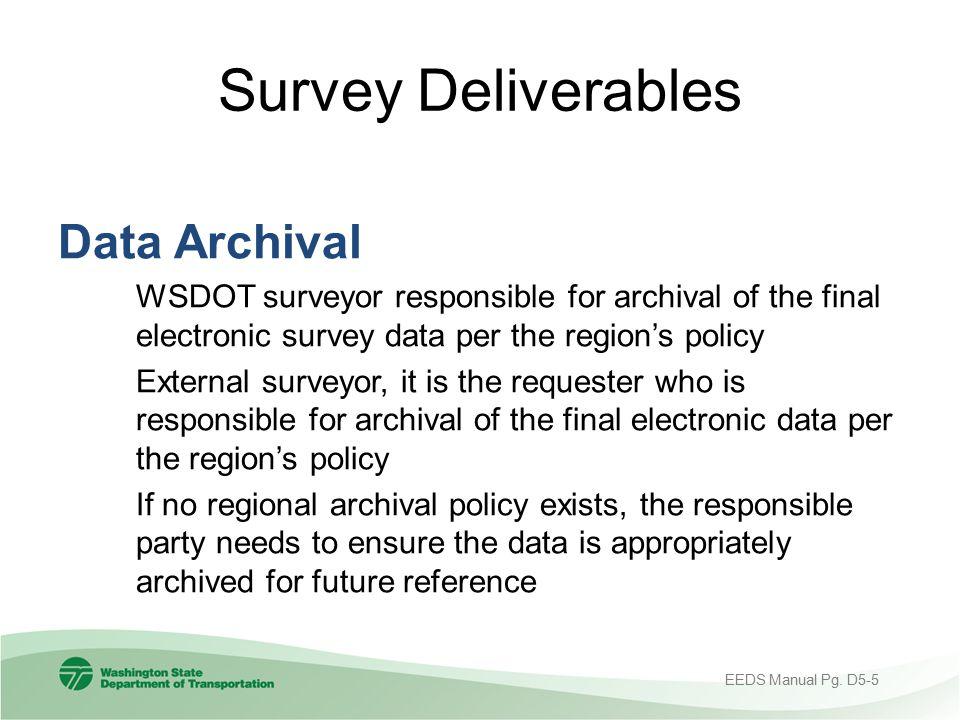 Survey Deliverables Data Archival