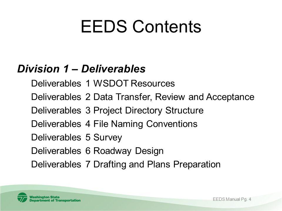 EEDS Contents Division 1 – Deliverables Deliverables 1 WSDOT Resources