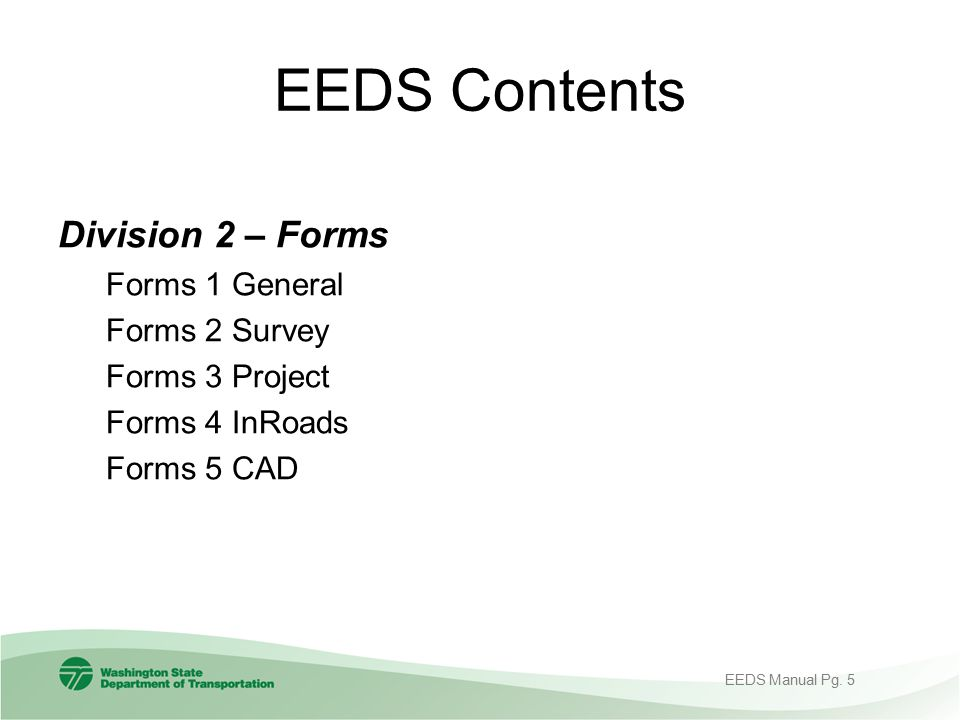 EEDS Contents Division 2 – Forms Forms 1 General Forms 2 Survey