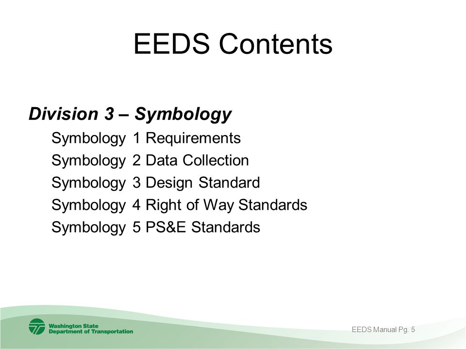 EEDS Contents Division 3 – Symbology Symbology 1 Requirements