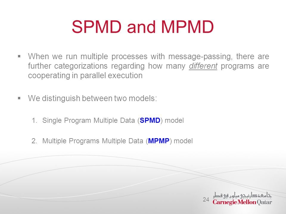 SPMD and MPMD