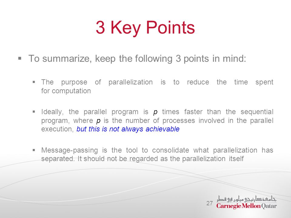3 Key Points To summarize, keep the following 3 points in mind: