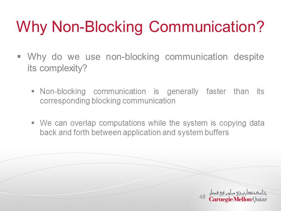 Why Non-Blocking Communication