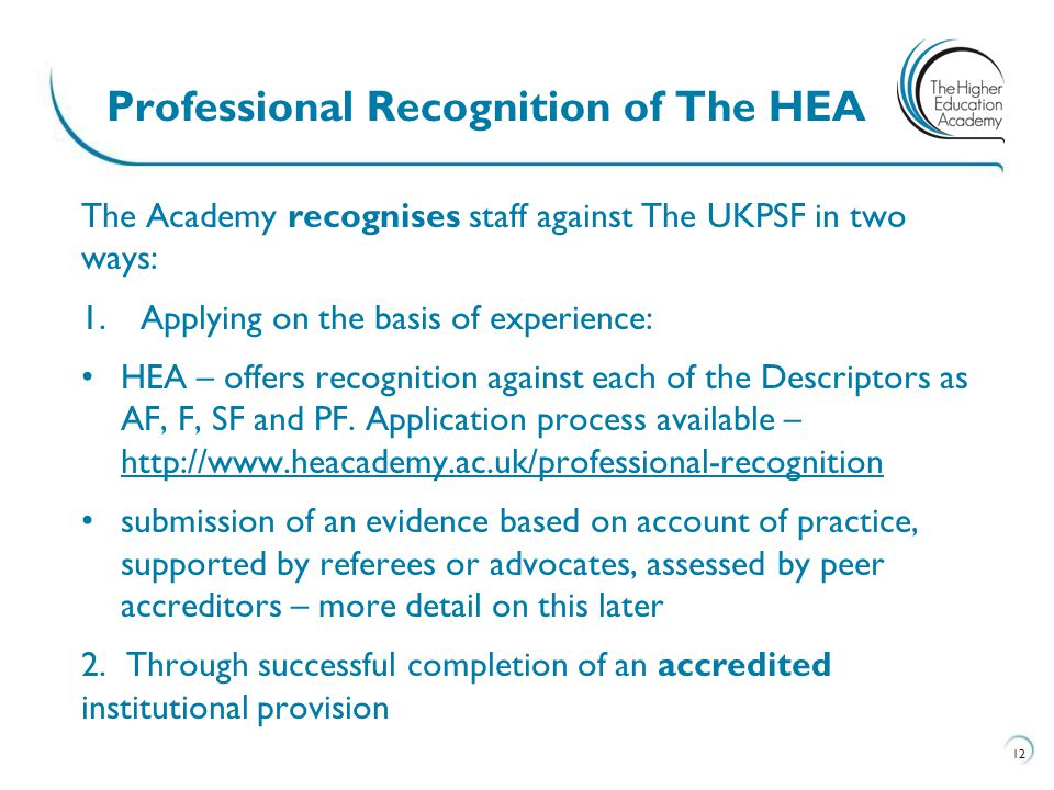 Professional Recognition of The HEA