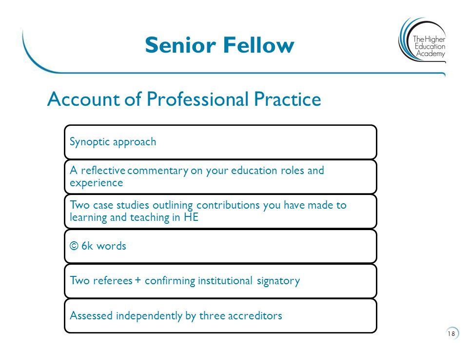 Senior Fellow Account of Professional Practice