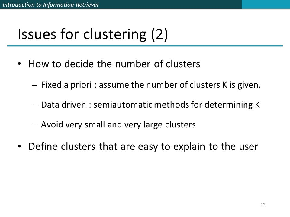 Issues for clustering (2)