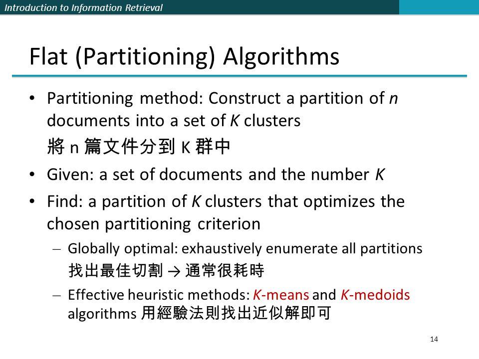 Flat (Partitioning) Algorithms