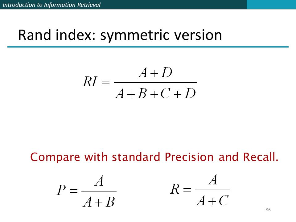 Rand index: symmetric version