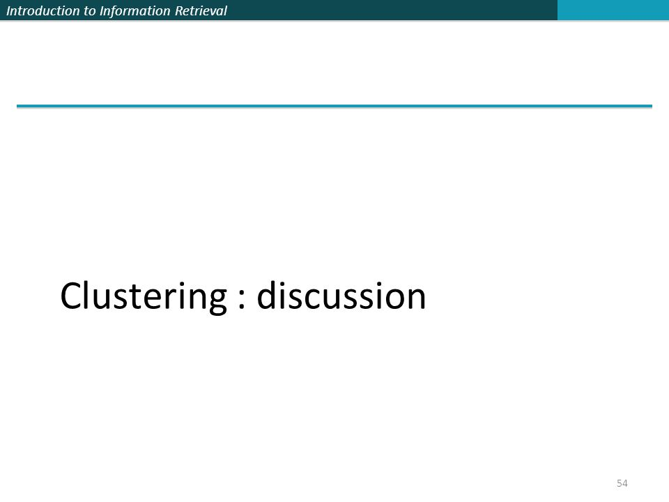 Clustering : discussion