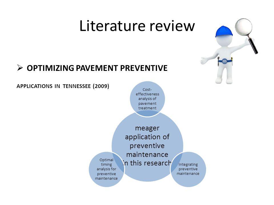 Literature review OPTIMIZING PAVEMENT PREVENTIVE