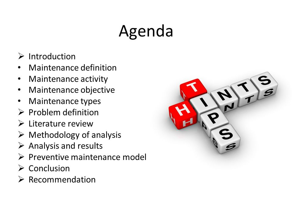 Agenda Introduction Maintenance definition Maintenance activity