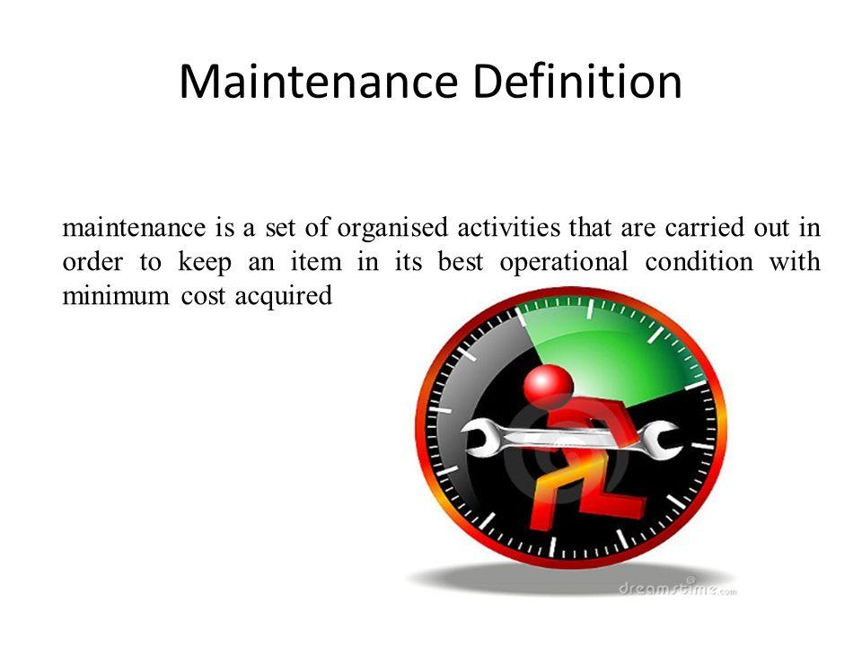 Maintenance Definition