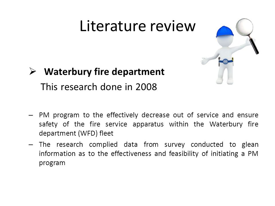 Literature review Waterbury fire department This research done in 2008