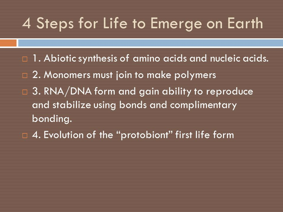 4 Steps for Life to Emerge on Earth