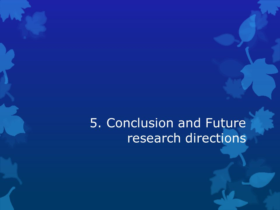 5. Conclusion and Future research directions