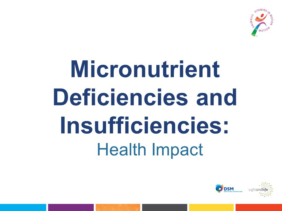 Micronutrient Deficiencies and Insufficiencies: Health Impact