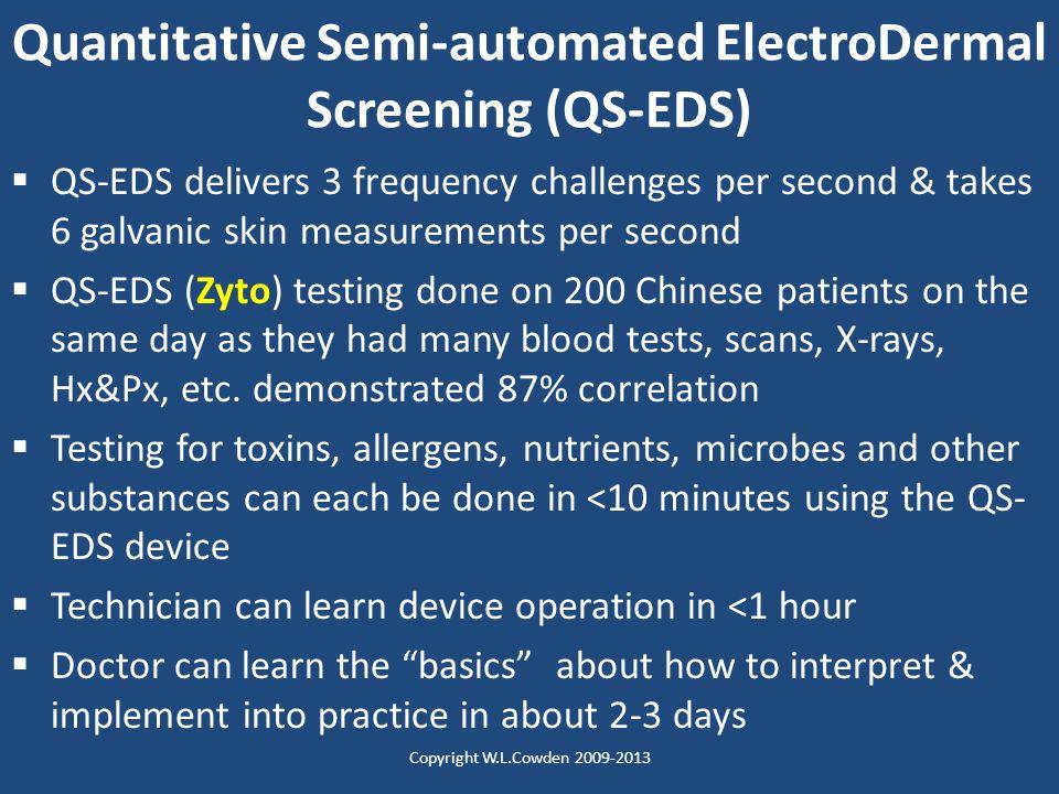 Quantitative Semi-automated ElectroDermal Screening (QS-EDS)