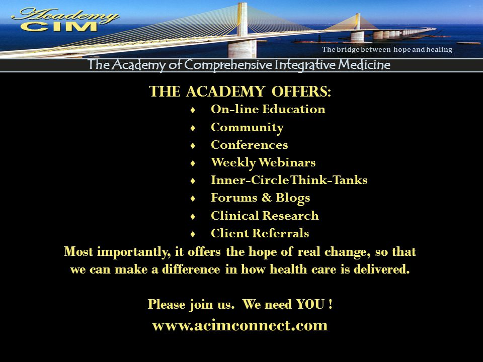 Academy Academy www.acimconnect.com The Academy Offers:
