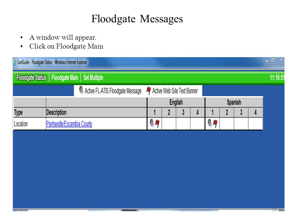 Floodgate Messages A window will appear. Click on Floodgate Main