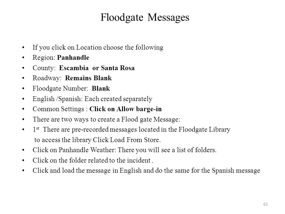 Floodgate Messages If you click on Location choose the following