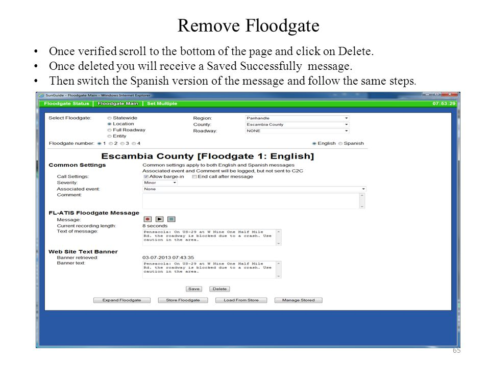 Remove Floodgate Once verified scroll to the bottom of the page and click on Delete. Once deleted you will receive a Saved Successfully message.