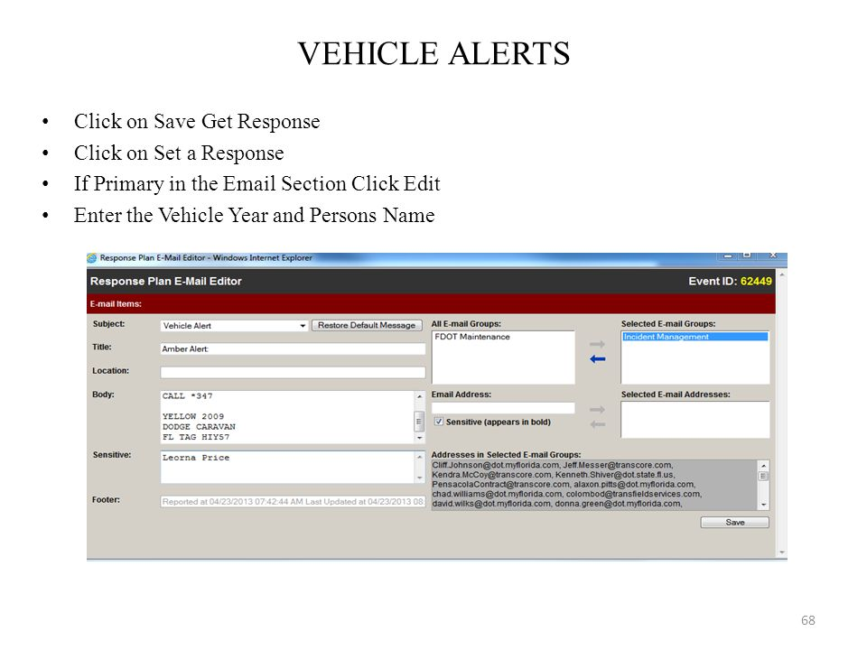 VEHICLE ALERTS Click on Save Get Response Click on Set a Response