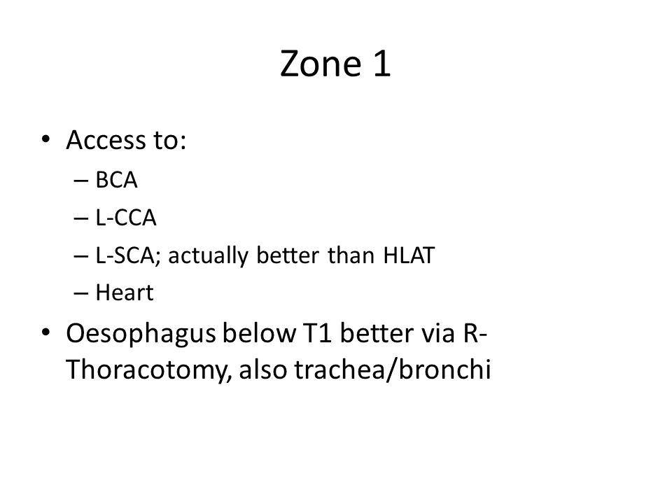 Zone 1 Access to: BCA. L-CCA. L-SCA; actually better than HLAT.