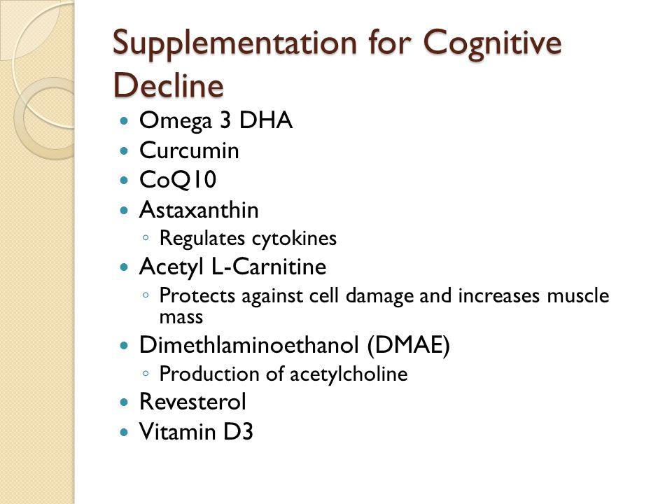 Supplementation for Cognitive Decline