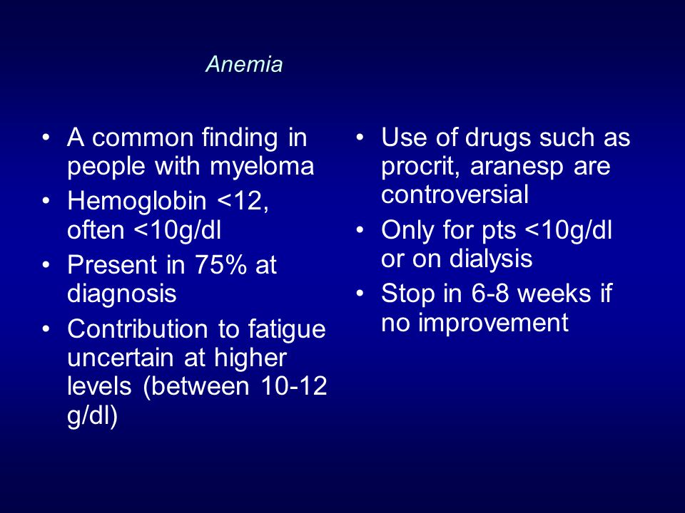 A common finding in people with myeloma