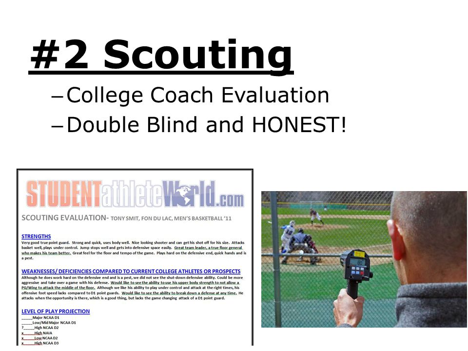 #2 Scouting College Coach Evaluation Double Blind and HONEST!
