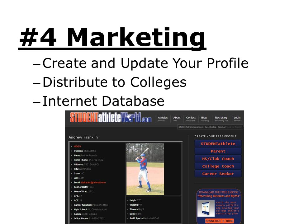 #4 Marketing Create and Update Your Profile Distribute to Colleges