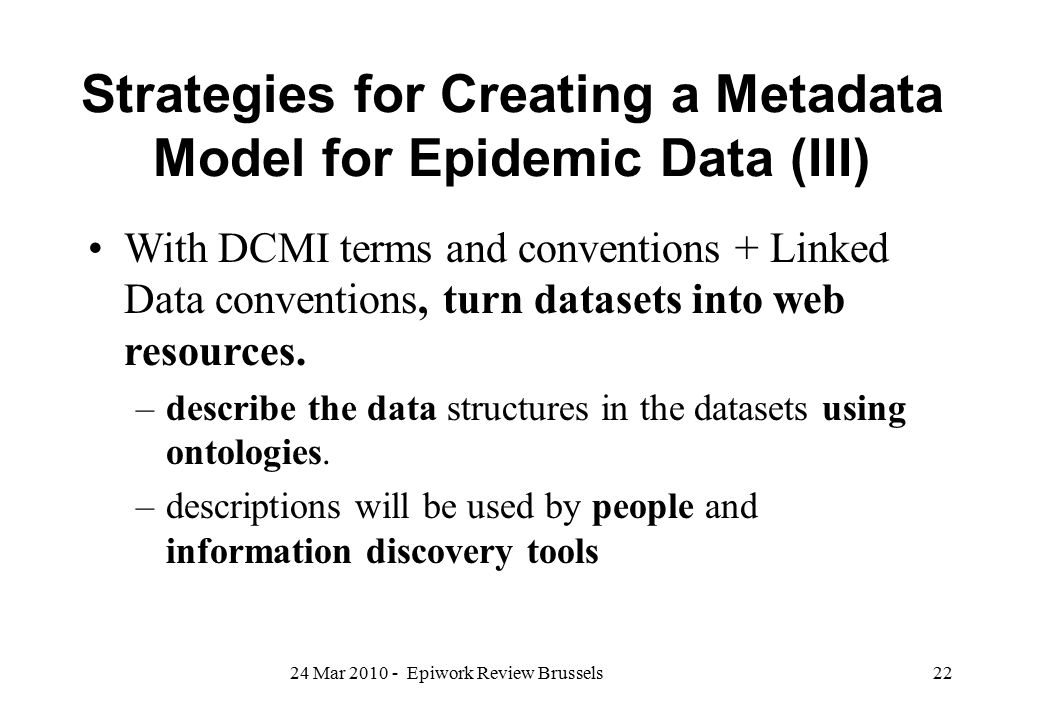 Strategies for Creating a Metadata Model for Epidemic Data (III)