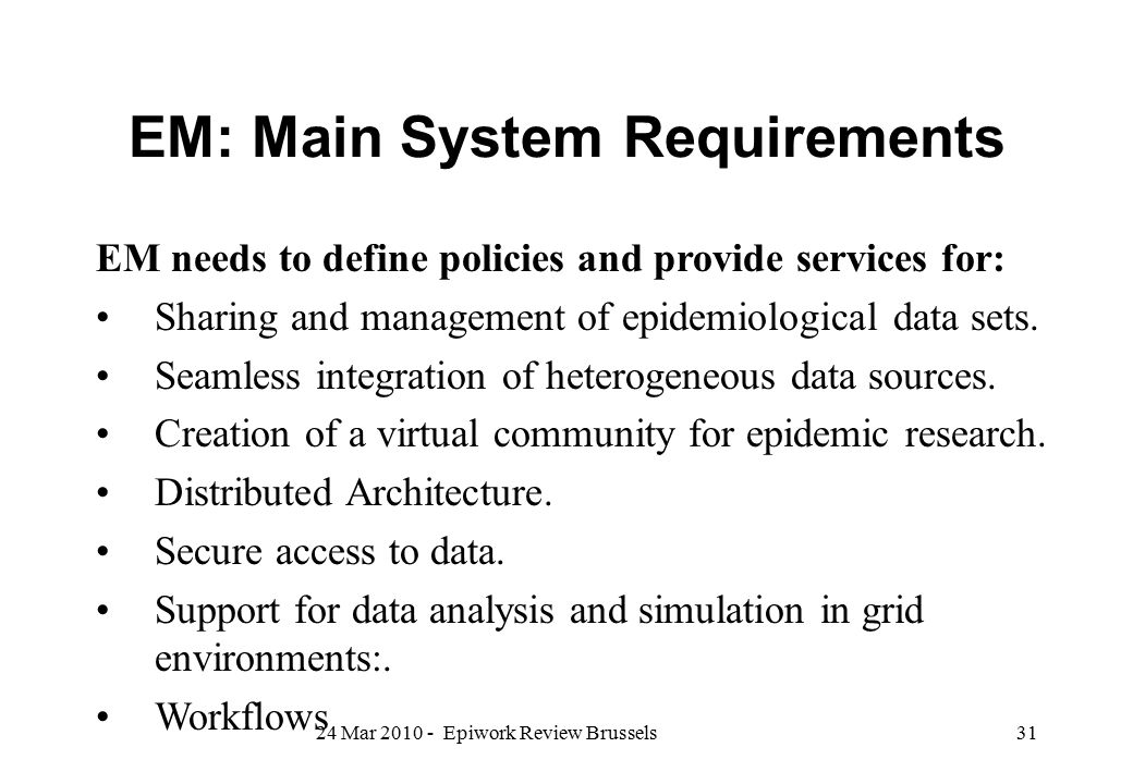 EM: Main System Requirements