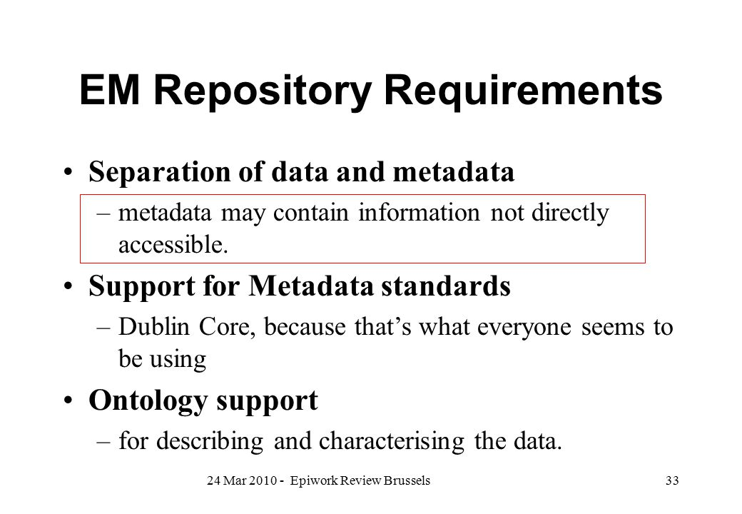 EM Repository Requirements